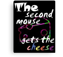 The second mouse gets the cheese, white edition Canvas Print