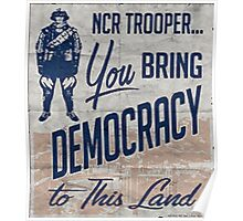NCR Trooper = Democracy Poster