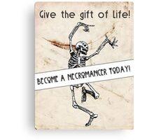 Become a Necromancer Today! Canvas Print