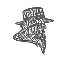 PEOPLE ARE STRANGE Photographic Print