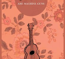 All Young Girls Are Machine Guns Poster by Mike Kronberger