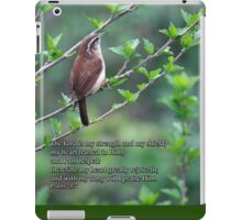 with my song will I praise Him iPad Case/Skin