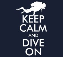 Keep Calm and Dive On by channeko