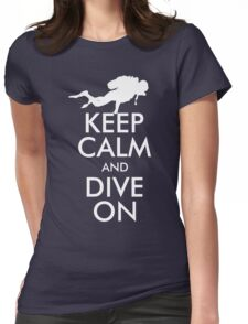 Keep Calm and Dive On Womens Fitted T-Shirt