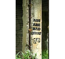 Ads Are Bad Graf Photographic Print
