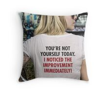 Not Yourself Throw Pillow