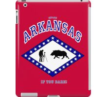 Explore ARKANSAS...If you DARE! iPad Case/Skin