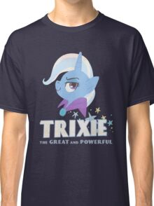 great and powerful Classic T-Shirt