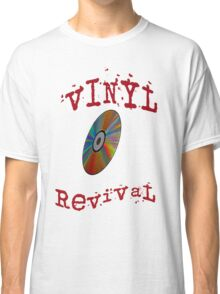 vinyl revival Classic T-Shirt