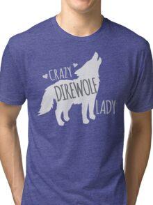 CRAZY Direwolf lady Tri-blend T-Shirt
