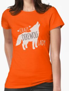 CRAZY Direwolf lady Womens Fitted T-Shirt