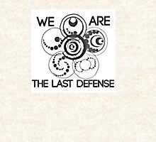 We are the last defense T-Shirt