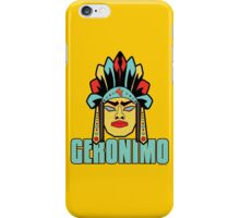 Geronimo - Legendary Warriors Series iPhone Case/Skin