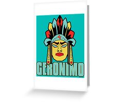 Geronimo - Legendary Warriors Series Greeting Card