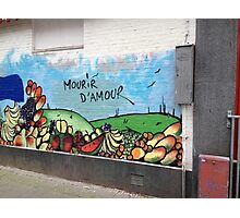 Mourir d'Amour - Graffiti Amsterdam (unknown artist ) Photographic Print