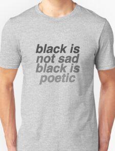 Black Is Poetic T-Shirt