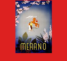 Merano Italy Vintage Travel Poster Restored Unisex T-Shirt