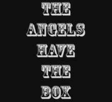 The Angels Have the Box by Nytespryte
