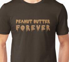 Peanut Butter Forever Unisex T-Shirt