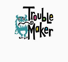 Trouble Maker - born bad Unisex T-Shirt