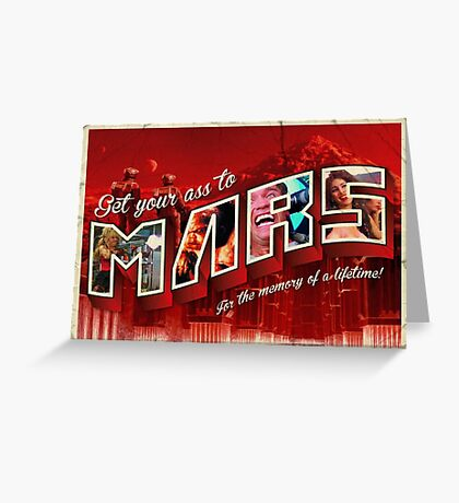Get Your Ass To Mars! Greeting Card