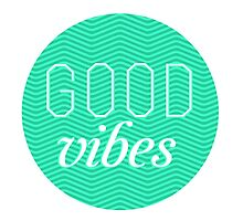 Good Vibes by arialite