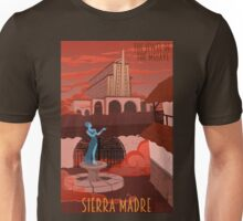 Welcome to Sierra Madre Unisex T-Shirt
