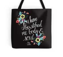 You Have Bewitched Me Body and Soul  Tote Bag