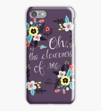 Oh! The Cleverness of Me! iPhone Case/Skin