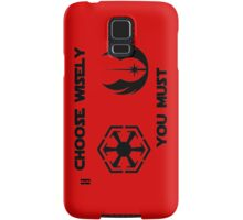 choose wisely you must Samsung Galaxy Case/Skin