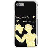 Make Pasta Not War iPhone Case/Skin