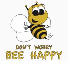 Don't Worry - Bee Happy! by Pat Scullion