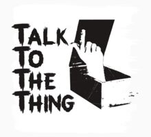 talk to the thing j Kids Tee