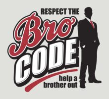 Bro Code - Help A Brother Out
