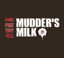 Mudder's Milk by RedSunIncorp