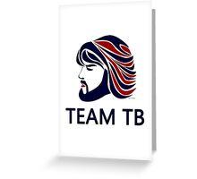 TEAM TB!! Greeting Card