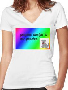 Graphic design is my passion rainbow comic sans Women's Fitted V-Neck T-Shirt