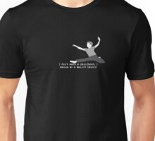 I don't want a childhood, I wanna be a ballet dancer Unisex T-Shirt