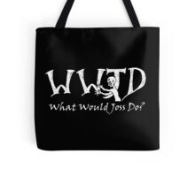 What Would Joss Do? (white) Tote Bag