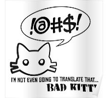 Bad Kitty - Mixed Messages Poster