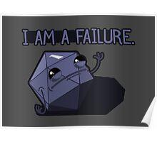 I am a Failure. Poster