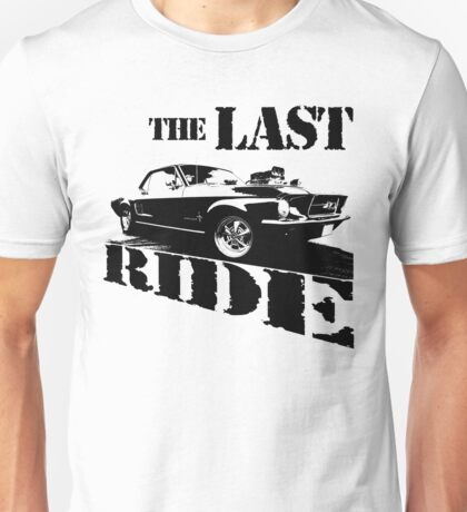 the last ride Unisex T-Shirt