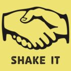 Shake It by elbladeo