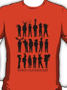 Which humanimal? Black T-Shirt