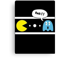 PAC MAN - FUK MAN Canvas Print