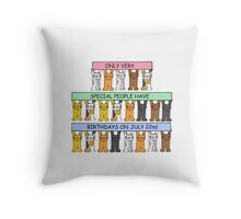 Cats celebrating birthdays on July 22nd. Throw Pillow