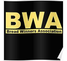 BWA Bread Winners Association Kevin Gates Poster