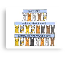Cats celebrating a birthday on August 15th Metal Print