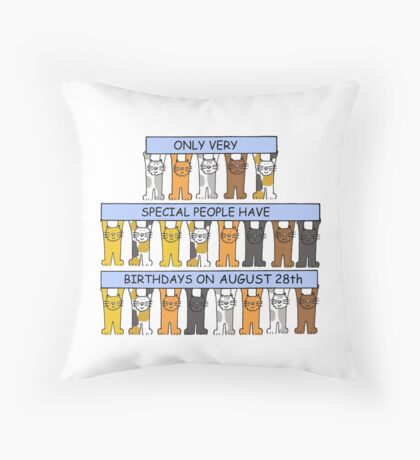 Cats celebrating a birthday on August 28th Throw Pillow