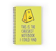 This is the cheesiest notebook I could find Spiral Notebook